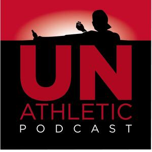 The UnAthletic Podcast