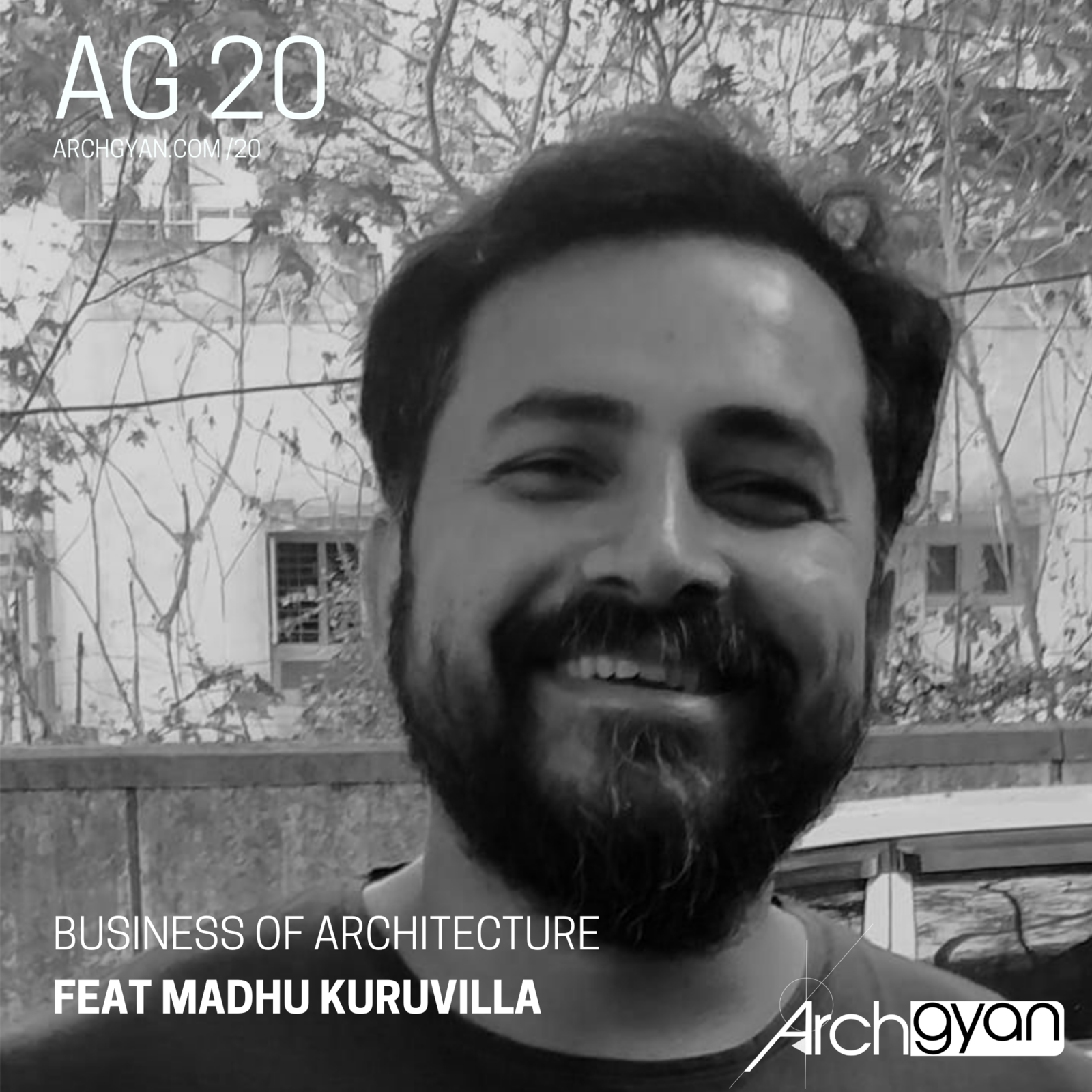 Business of Architecture in India with Madhu Kuruvilla | AG 20
