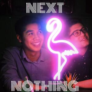 Next Two Nothing