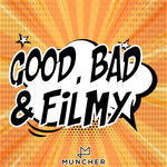 Good Bad and Filmy