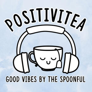 PositiviTea - Good Vibes by the Spoonful