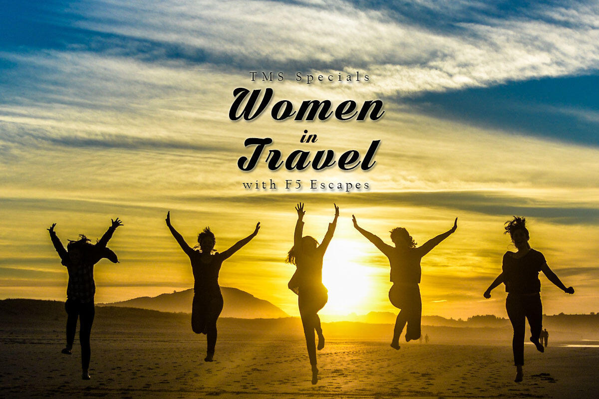 65: TMS Specials : Women in Travel with F5 Escapes