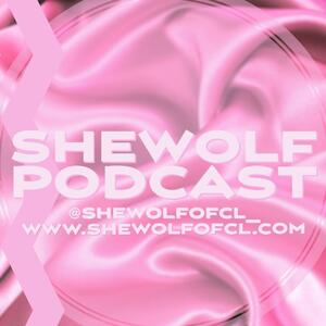 Shewolf Podcast
