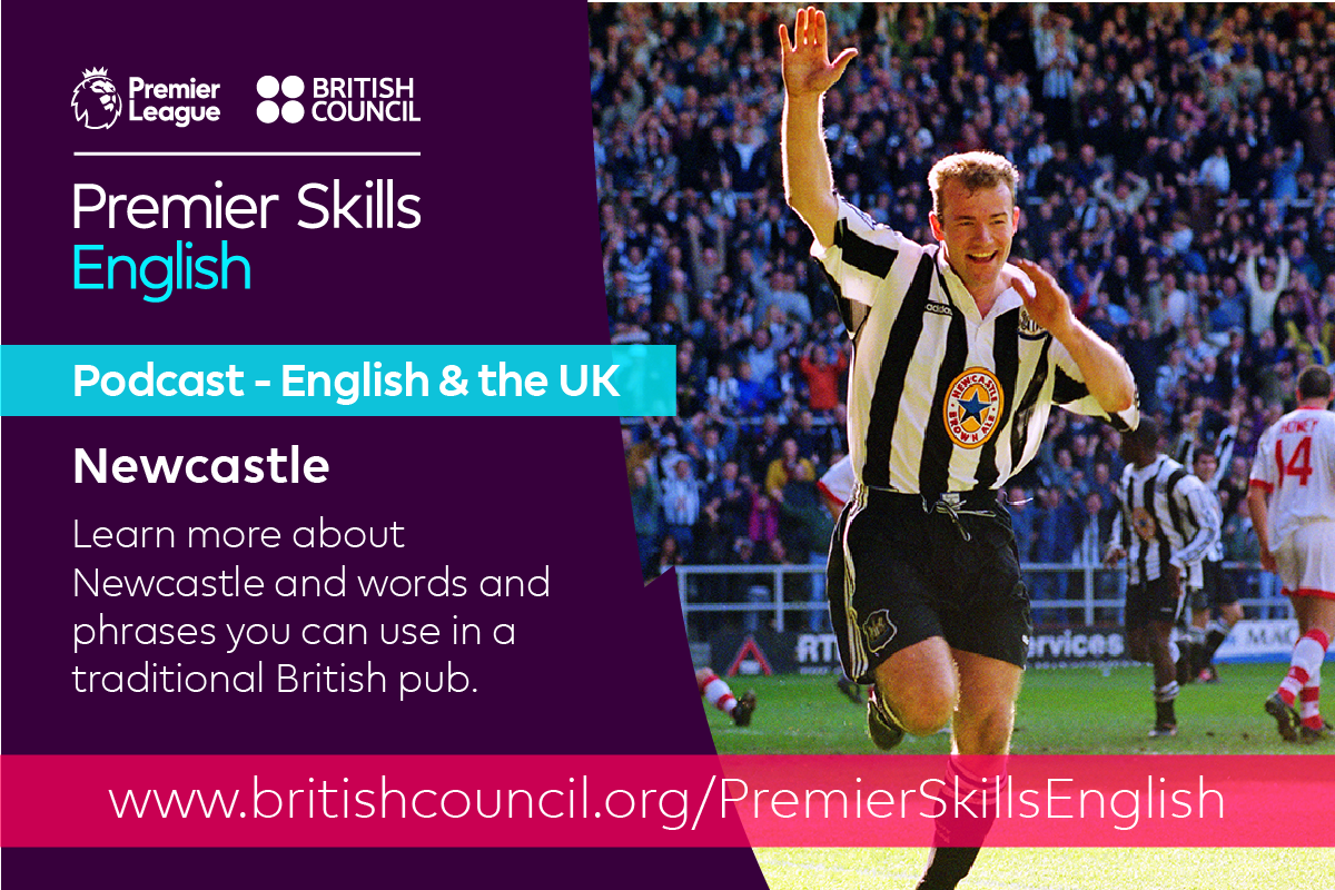 English & the UK: Newcastle