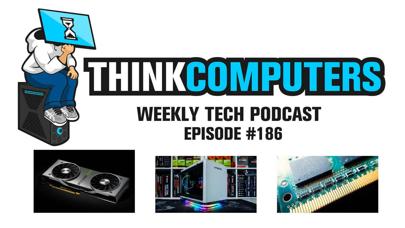 ThinkComputers Weekly Tech Podcast – Podcast – Podtail