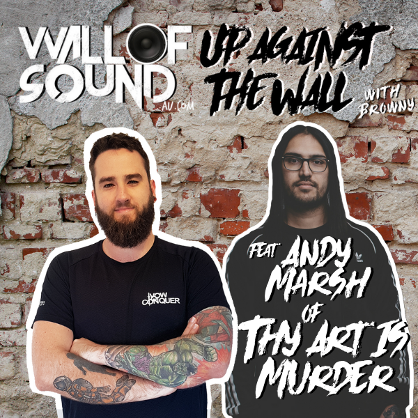 Episode #82 feat. Andy Marsh of Thy Art Is Murder