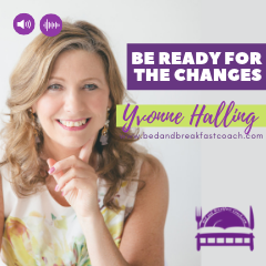 5: Be Ready for the Changes in the Bed and Breakfast Industry