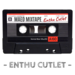 Ep 179 Maed Mixtape - Enthu Cutlet