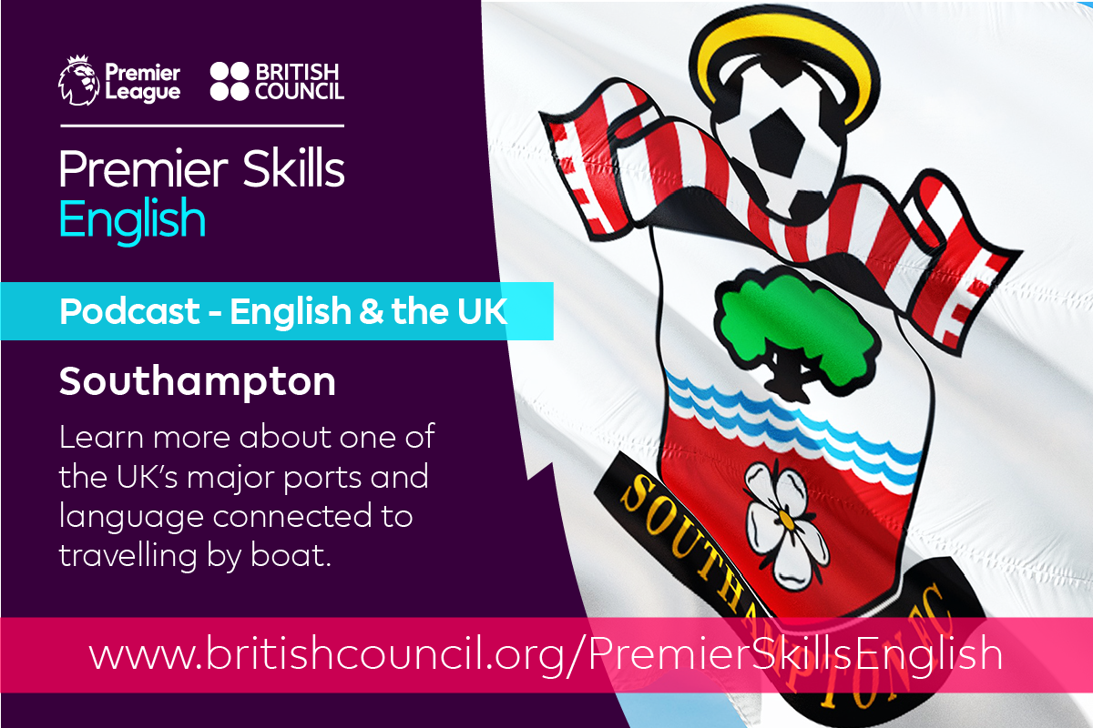 English & The UK: Southampton