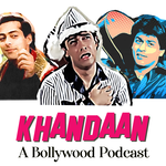 Khandaan- A Bollywood Podcast