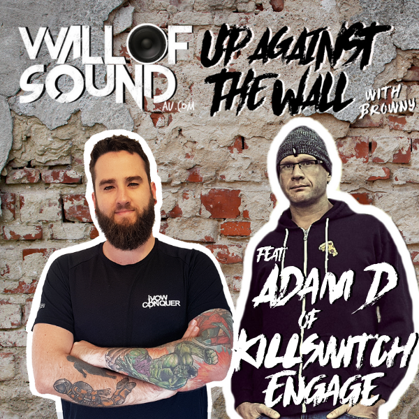 Episode #84 feat. Adam D of Killswitch Engage