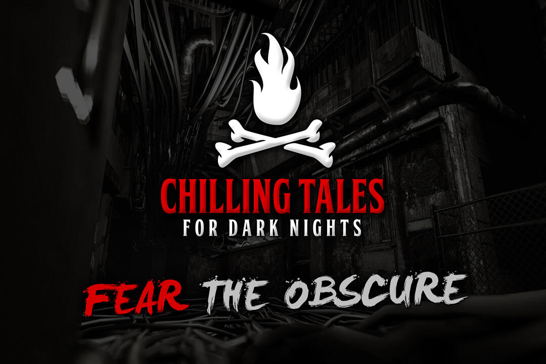 10: Fear the Obscure – Chilling Tales for Dark Nights