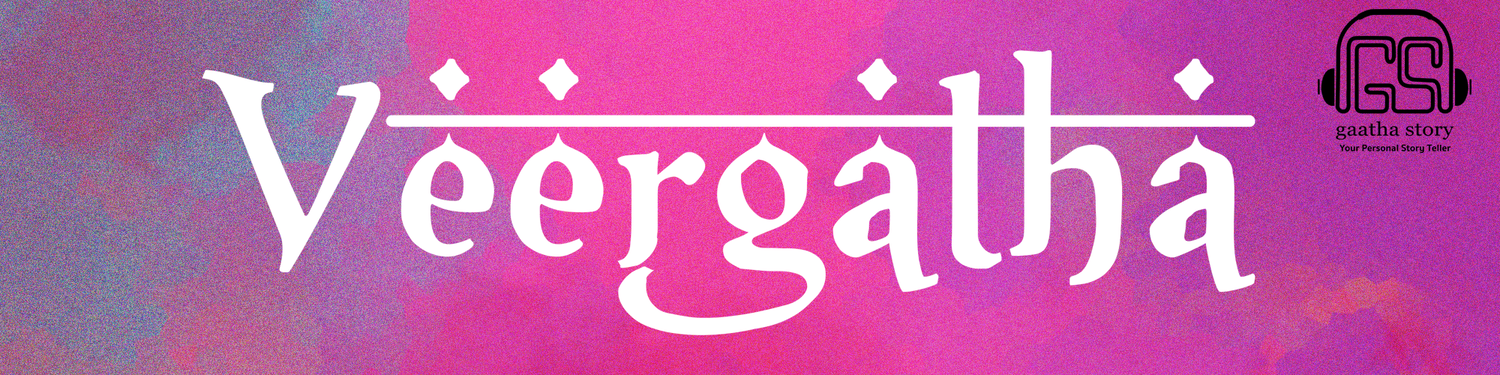 Veergatha : A Tales of Bravery and Valour