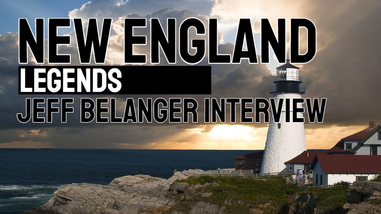 New England Legends | Jeff Belanger Interview