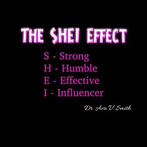 The SHEI Effect Podcast