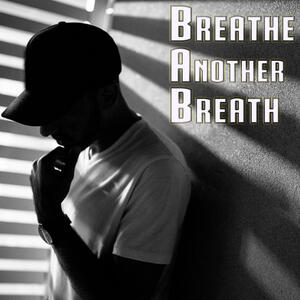 Breathe Another Breath