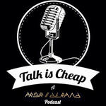 Talk Is Cheap, A PRSVR // DTRMND Podcast