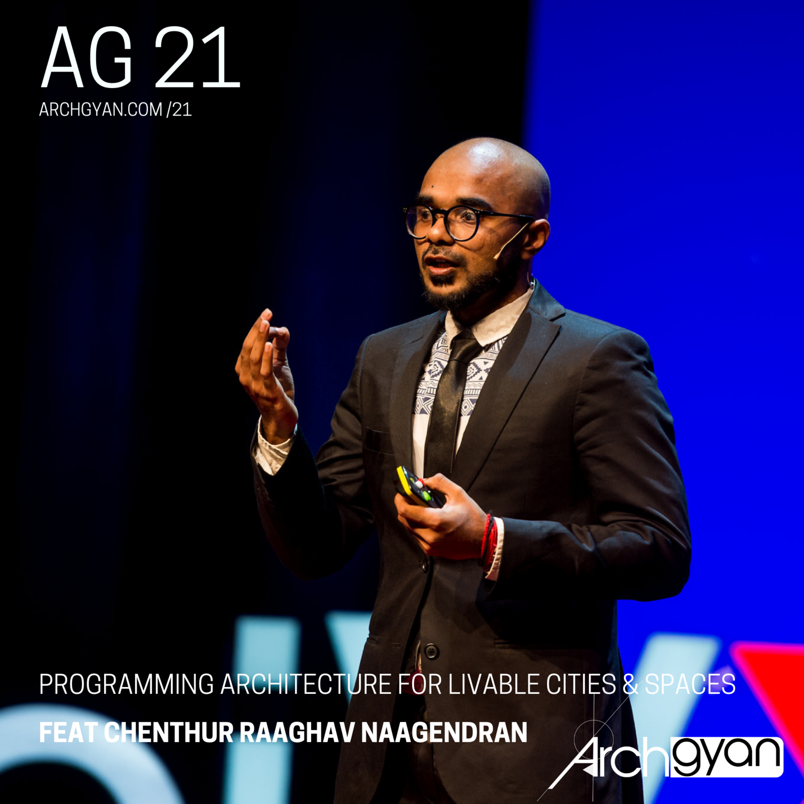 AG 21 Programming Architecture for Livable Cities & Spaces with Chenthur Raaghav Naagendran