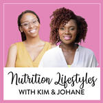 Nutrition Lifestyles with Kim & Johane