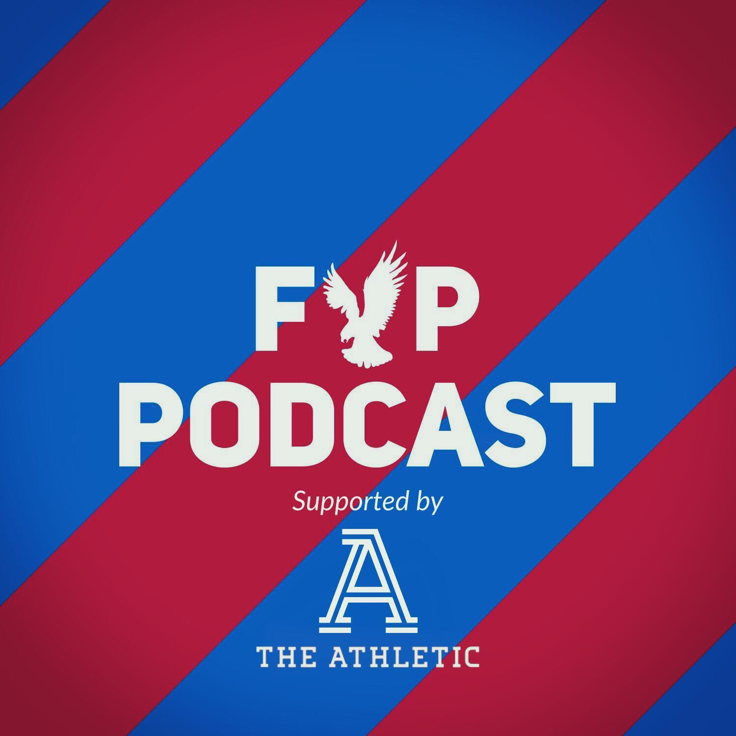 FYP Podcast 296 - Ayew having fun?