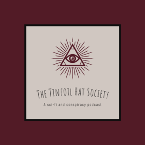The Tinfoil Hat Society
