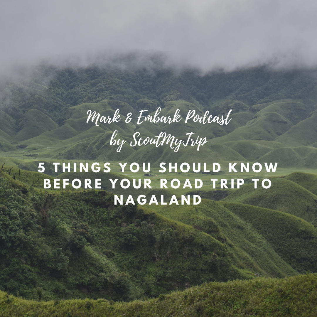 2: 5 Things You Should Know Before Your Road trip to Nagaland