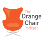 The Orange Chair Podcast