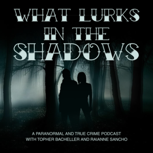 What Lurks in the Shadows