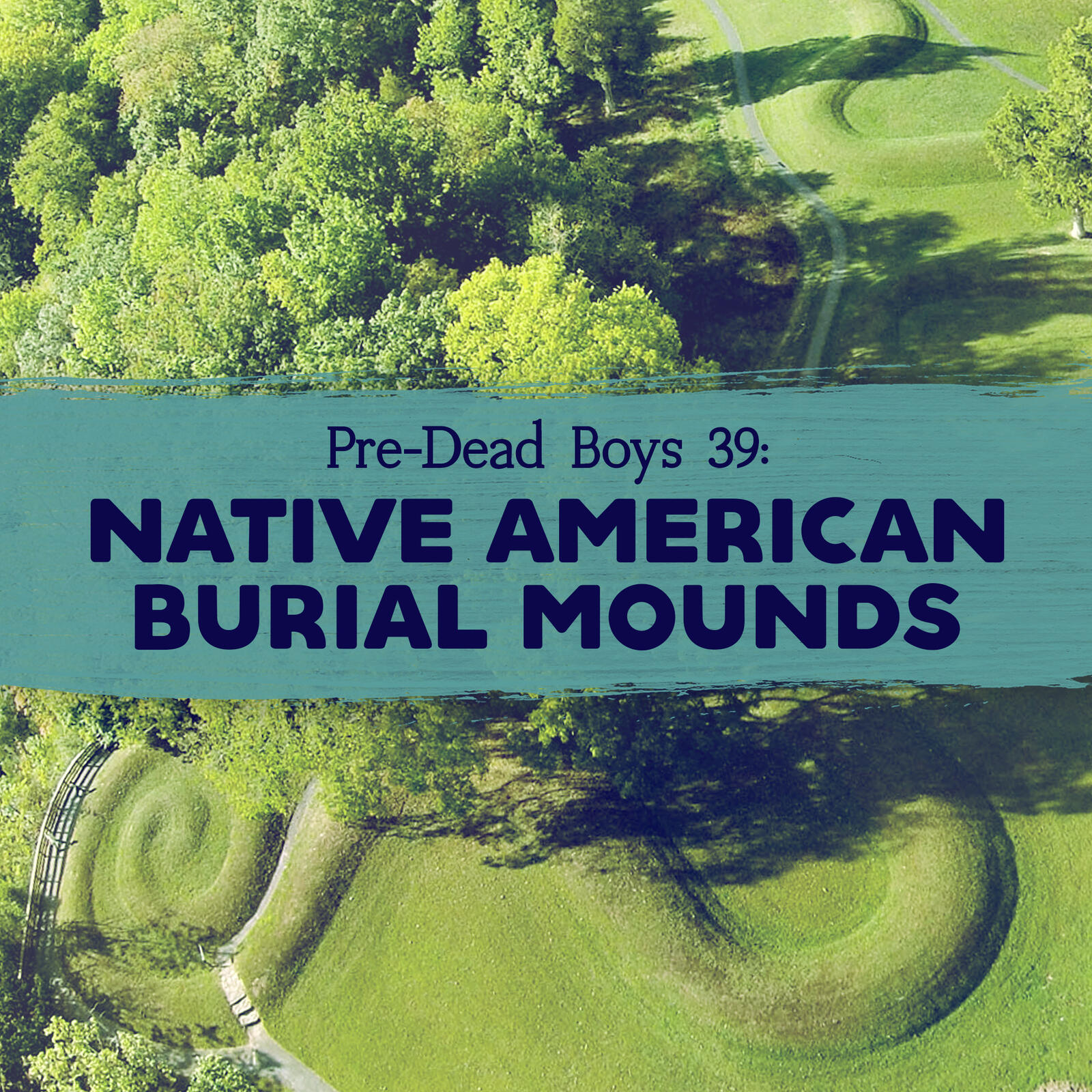39: Native American Burial Mounds