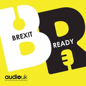 Brexit Ready - from AudioUK