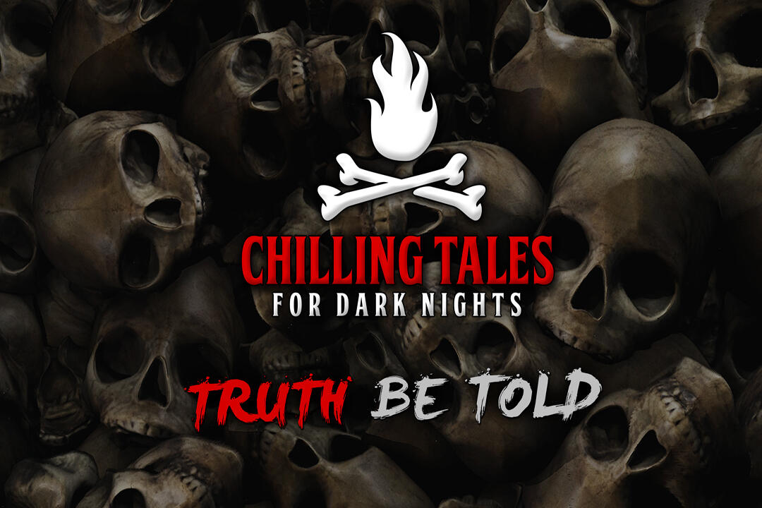 16: Truth Be Told – Chilling Tales for Dark Nights