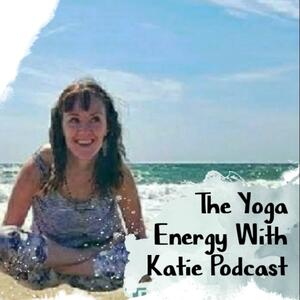 Yoga Energy with Katie