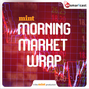 Mint Morning Market Wrap