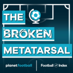 The Broken Metatarsal - A 2000s Football Podcast