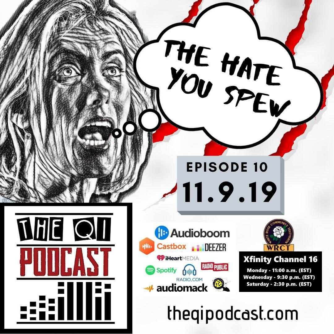 10: The Hate You Spew