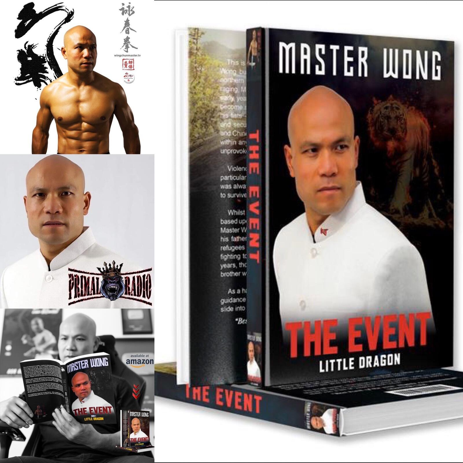 """87: #87 Master Wong on his new book """"The Event"""""""