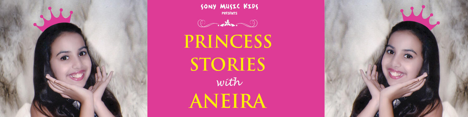 Princess Stories With Aneira
