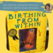 BIRTHING FROM WITHIN PODCAST COVER