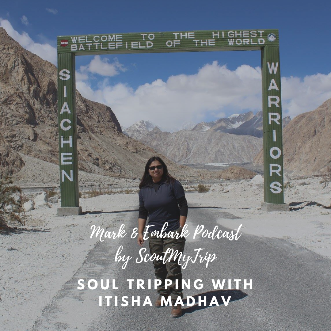 6: Soul Tripping with Itisha Madhav