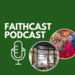 Faithcast visual 5 December 2019