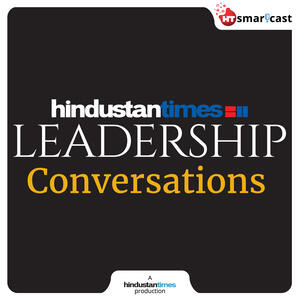 Hindustan Times Leadership Summit Conversations