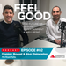 FEEL GOOD Podcast EP 2 Audioboom SQUARE 320x320px 005