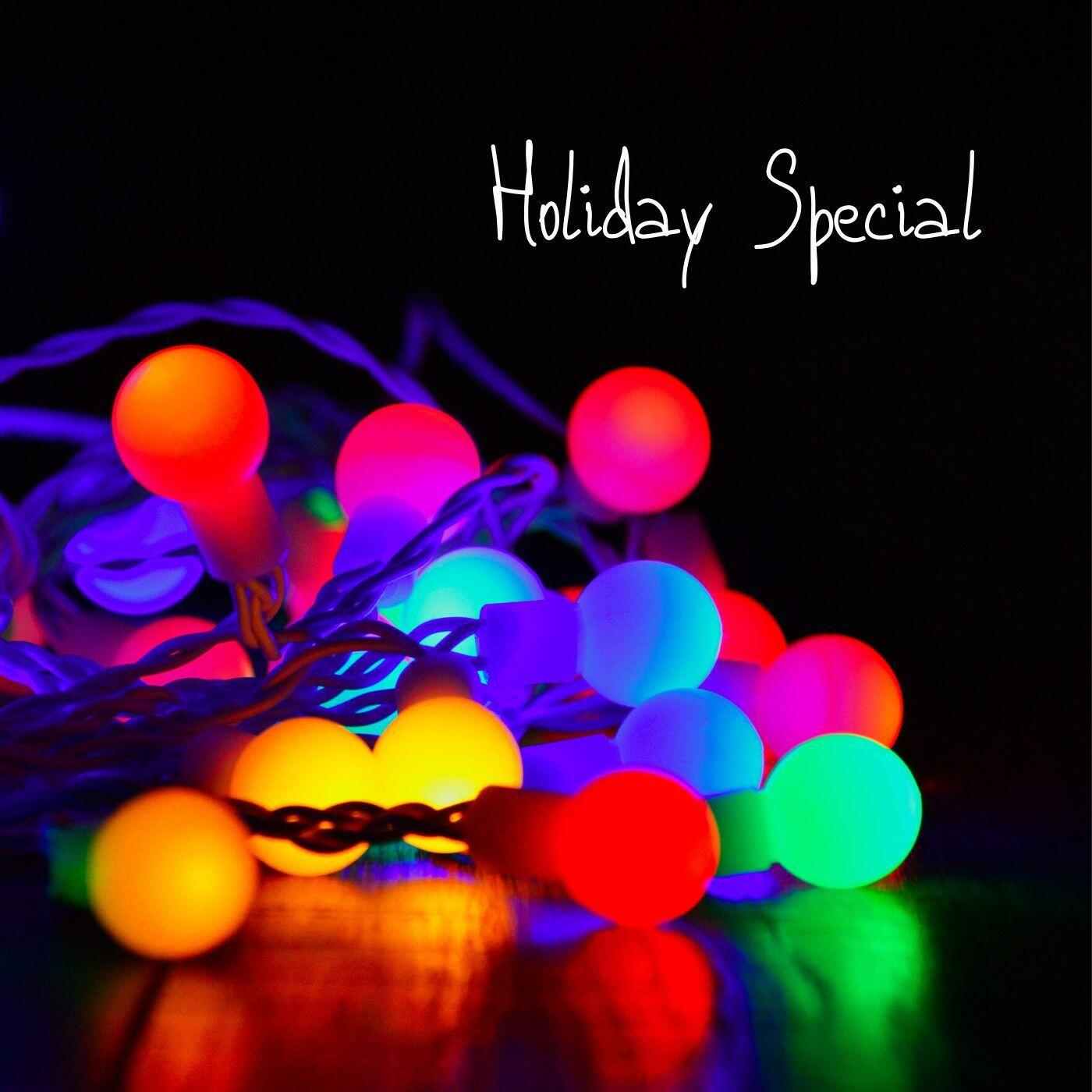 87: Holiday Special