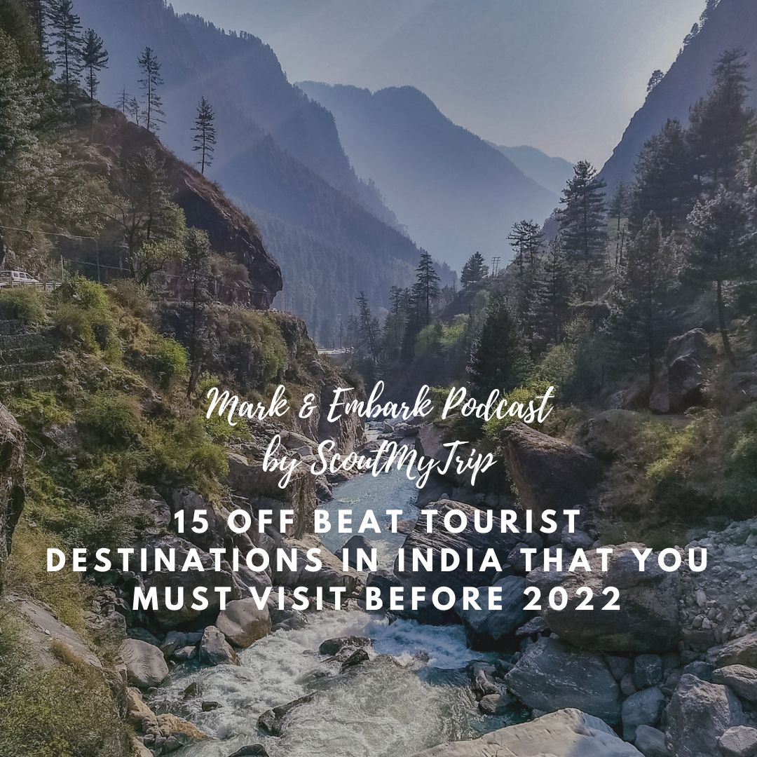 10: 15 Off Beat Tourist Destinations In India That You Must Visit Before 2022