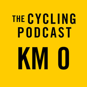 Kilometre 0 by The Cycling Podcast