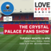 CRYSTAL PALACE FAN SHOW Podcast 3