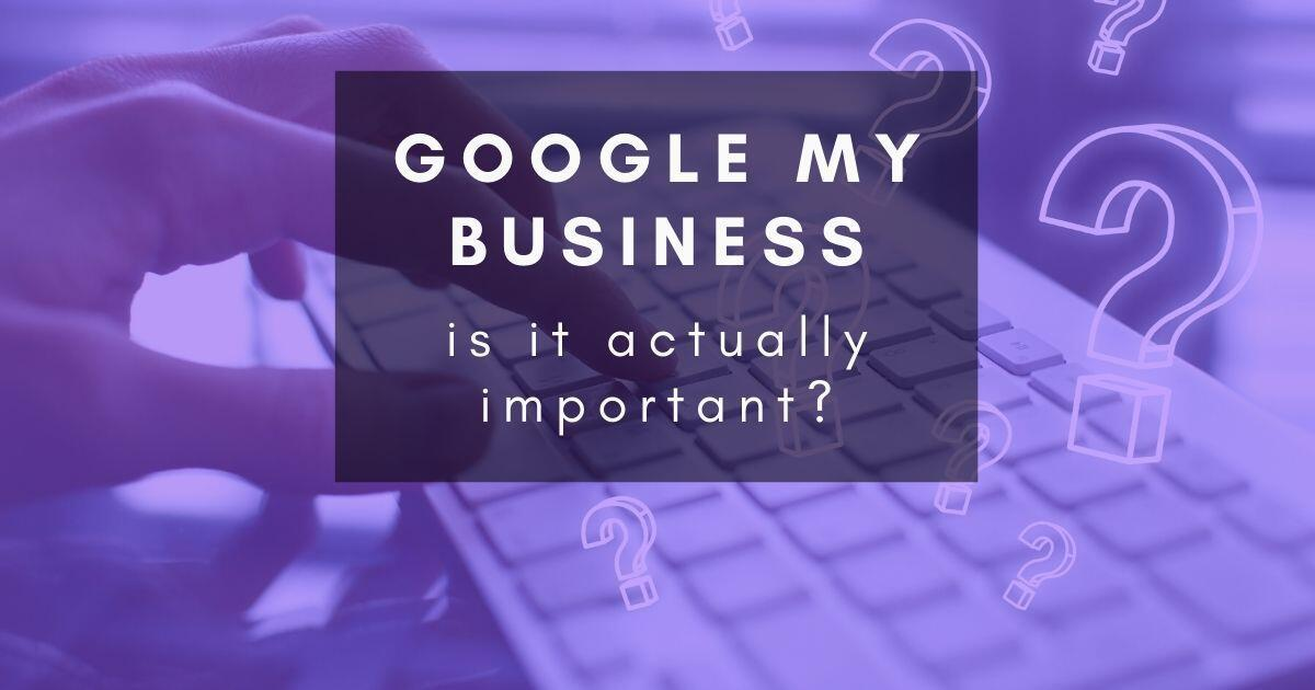 44: Is your Google business profile important?