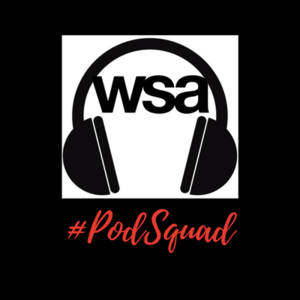WSA Monthly PodSquad