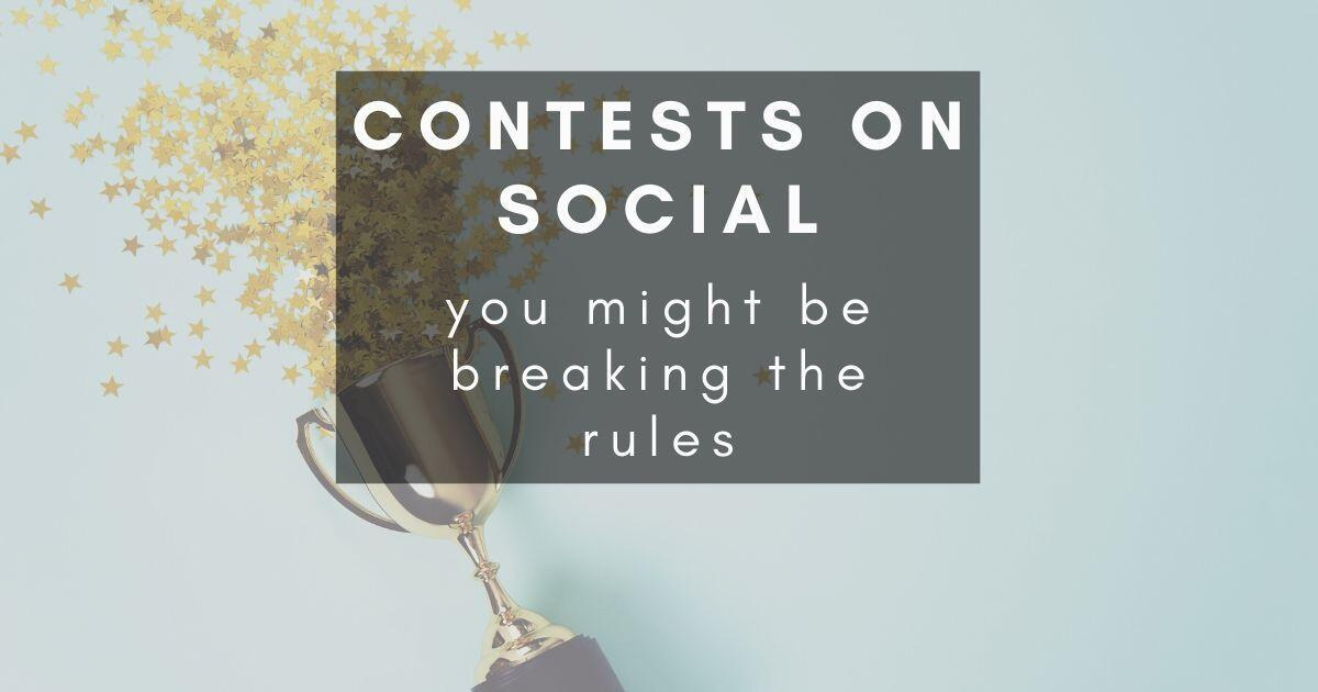 47: Your Facebook competition is probably breaking the rules