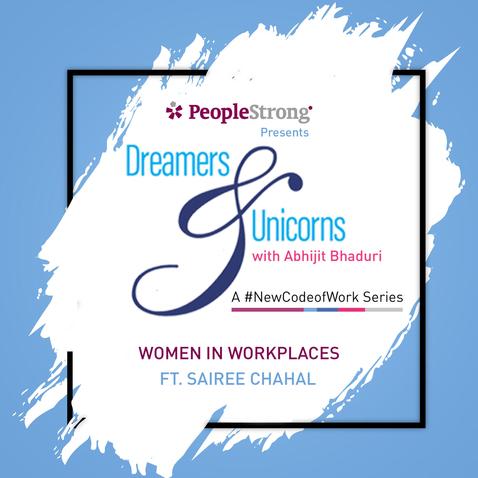 10: Women in Workplaces ft. Sairee Chahal